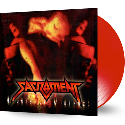 SACRAMENT - HAUNTS OF VIOLENCE (RED VINYL, 2017, Retroactive Records) - Christian Rock, Christian Metal