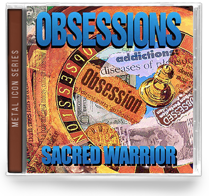 SACRED WARRIOR - OBSESSIONS: METAL ICON SERIES (*NEW-CD) 2019 - Christian Rock, Christian Metal