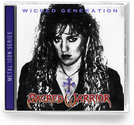 SACRED WARRIOR - WICKED GENERATION: METAL ICON SERIES (*NEW-CD) 2019 Edition
