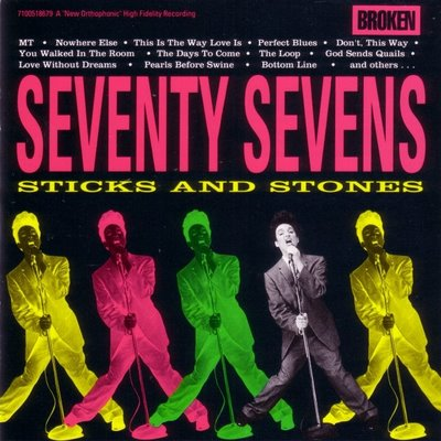 Seventy Sevens - Sticks and Stones (Pre-Owned CD) 1990 Broken