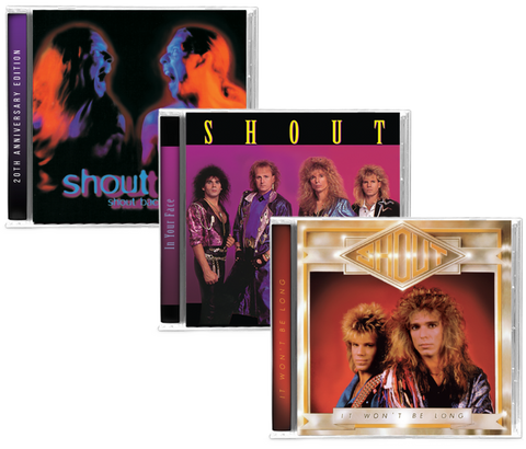 SHOUT (3 NEW-CD BUNDLE) It Won't Be Long, In Your Face, Shout Back - 2019 Girder Records