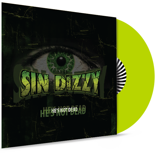Sin Dizzy (Oz Fox) - He's Not Dead (Lime Green Vinyl) BUNDLE WITH STICKER AND AUTOGRAPH