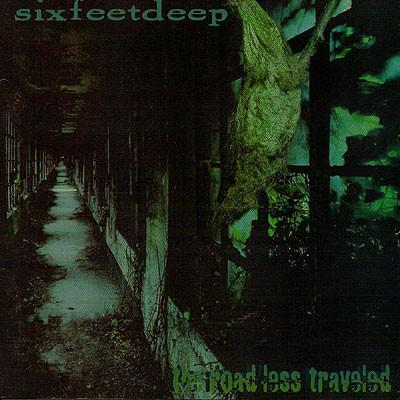 SIX FEET DEEP - THE ROAD LESS TRAVELED (*NEW Retroactive) remastered - Christian Rock, Christian Metal