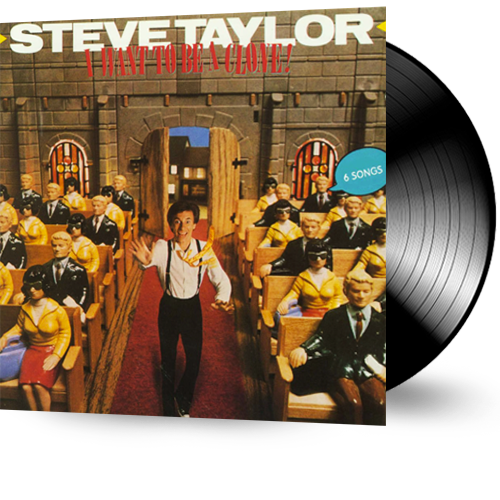 Steve Taylor - I Want to Be a Clone (Vinyl) pre-owned - Christian Rock, Christian Metal