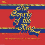 TED SANDQUIST - COURTS OF THE KING (30th Anniversary Ed)