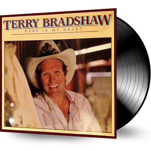 Terry Bradshaw - Here In My Heart (Vinyl) - Christian Rock, Christian Metal