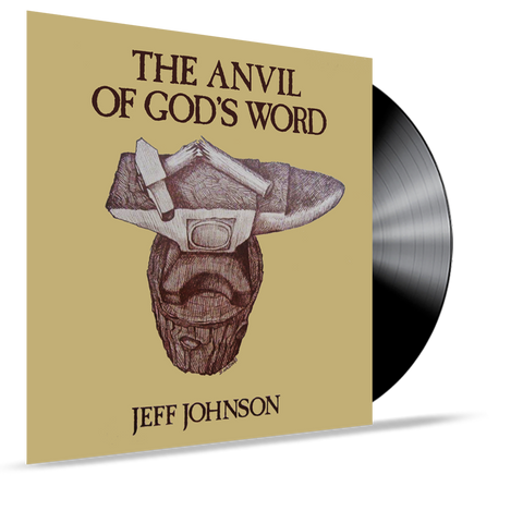 Jeff Johnson - The Anvil of God's Word (Vinyl) SEALED
