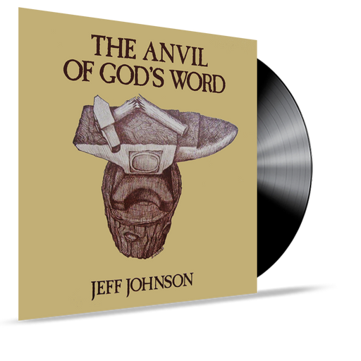 Jeff Johnson - The Anvil of God's Word (Vinyl) SEALED - Christian Rock, Christian Metal