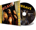 THE BRAVE - BATTLE CRIES (CD)