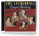 The Cathedrals - Camp Meeting (CD) 1992 Canaan Word