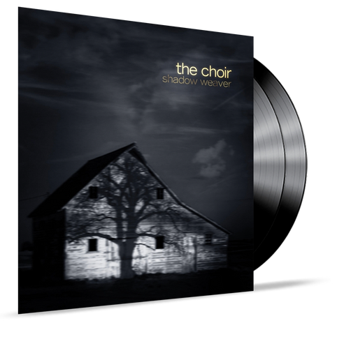The Choir - Shadow Weaver (Vinyl) - Christian Rock, Christian Metal