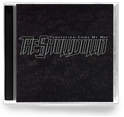The Showdown - Temptation Come My Way (CD) - Christian Rock, Christian Metal
