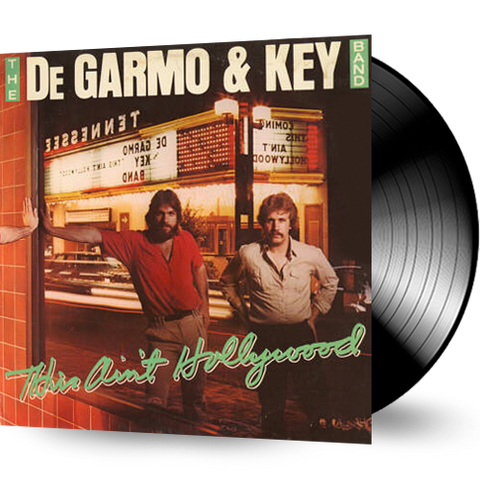 Degarmo & Key - This Ain't Hollywood (Vinyl)