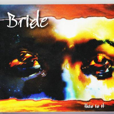 BRIDE - THIS IS IT: COLLECTOR'S EDITION - Christian Rock, Christian Metal