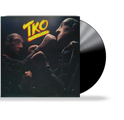 TKO - LET IT ROLL (VINYL)