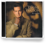 Wayne Watson - the Very Best (CD) 1995 Word