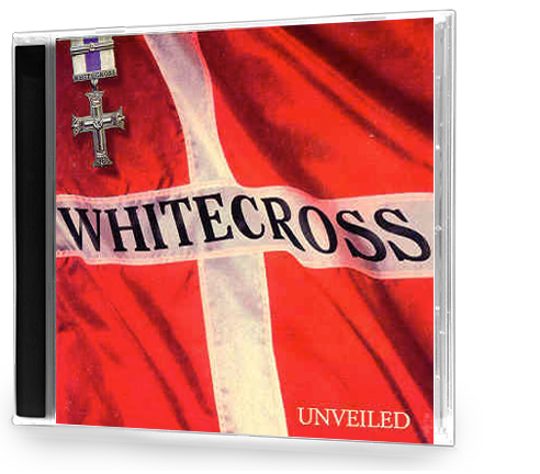 WHITECROSS - UNVEILED (Original Issue R.E.X.) - Christian Rock, Christian Metal