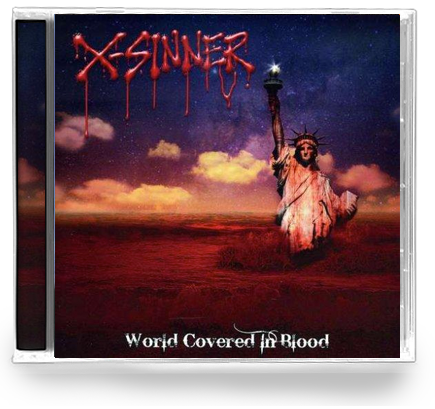 X-Sinner - World Covered In Blood (CD) - Christian Rock, Christian Metal