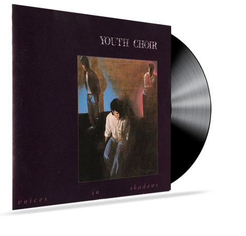 YOUTH CHOIR - VOICES IN SHADOWS (Vinyl)