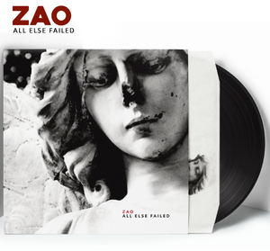 ZAO - All Else Failed (Vinyl) *** PRE-ORDER