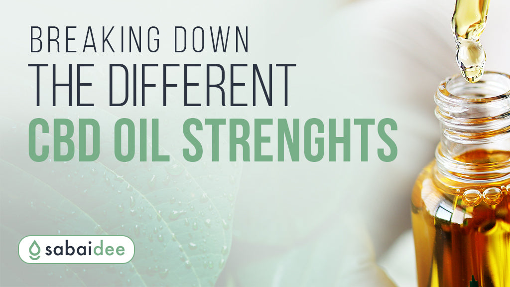 CBD Oil Strenghts