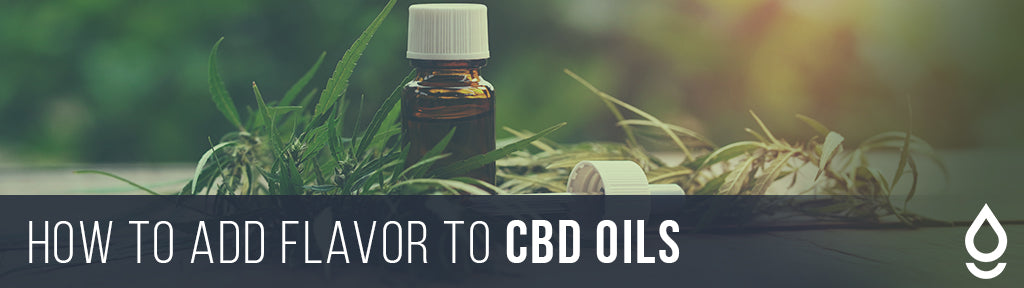 How to Add Flavor to CBD Oils