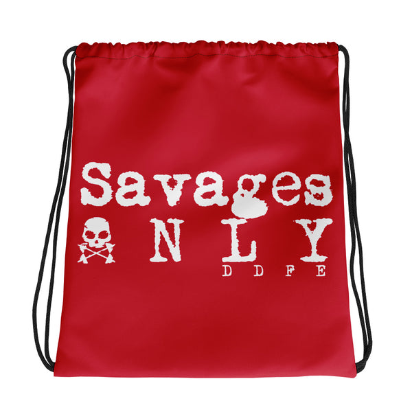 'Savages ONLY' Red Drawstring bag - Savage Season Apparel Store