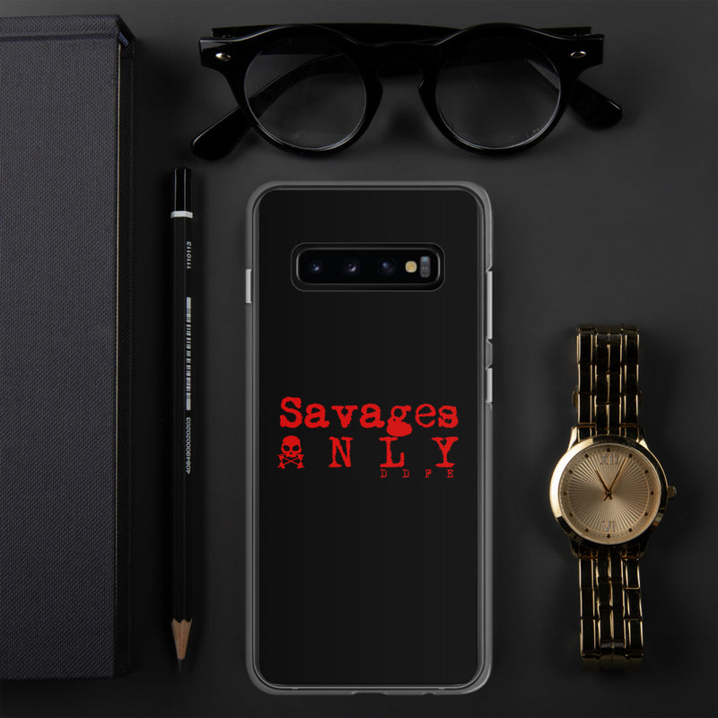 'Savages ONLY' Samsung Case - Savage Season Apparel Store