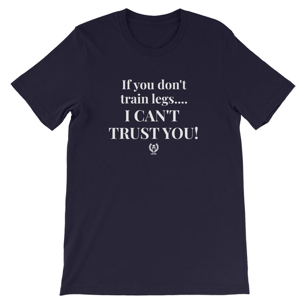'I Can't Trust You' Short-Sleeve Unisex T-Shirt - Savage Season Apparel Store