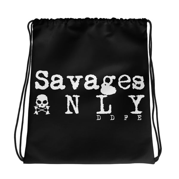 'Savages ONLY' Black Drawstring bag - Savage Season Apparel Store