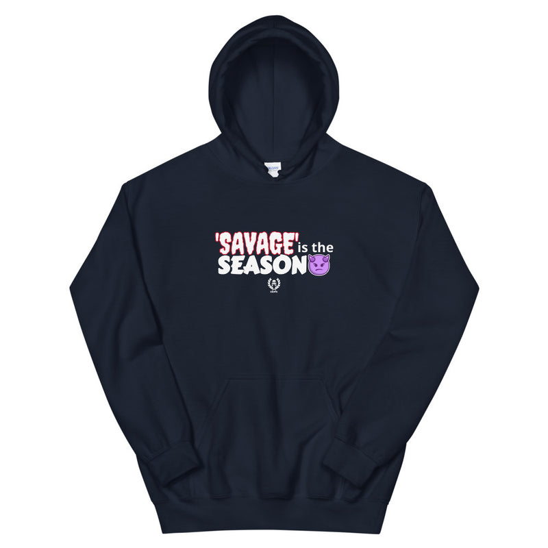 'Savage is the Season' Unisex Hoodie - Savage Season Apparel Store
