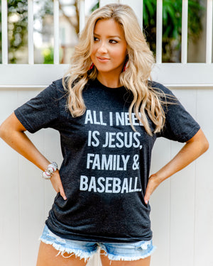 All I Need Is Jesus, Family & Baseball Basic Unisex Tee