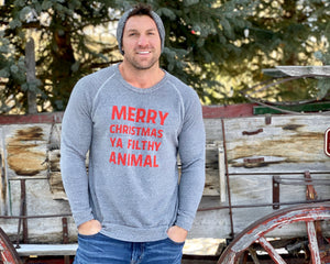 Merry Christmas Ya Filthy Animal Unisex Fleece Sweatshirt