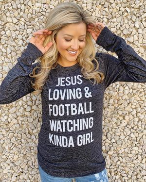Football – Jesus Loving & Football Watching Kinda Girl – Long-Sleeve Tee - Live Love Gameday®