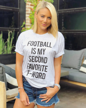 Football – Football Is My Second Favorite F-Word – Unisex Tee - Live Love Gameday®