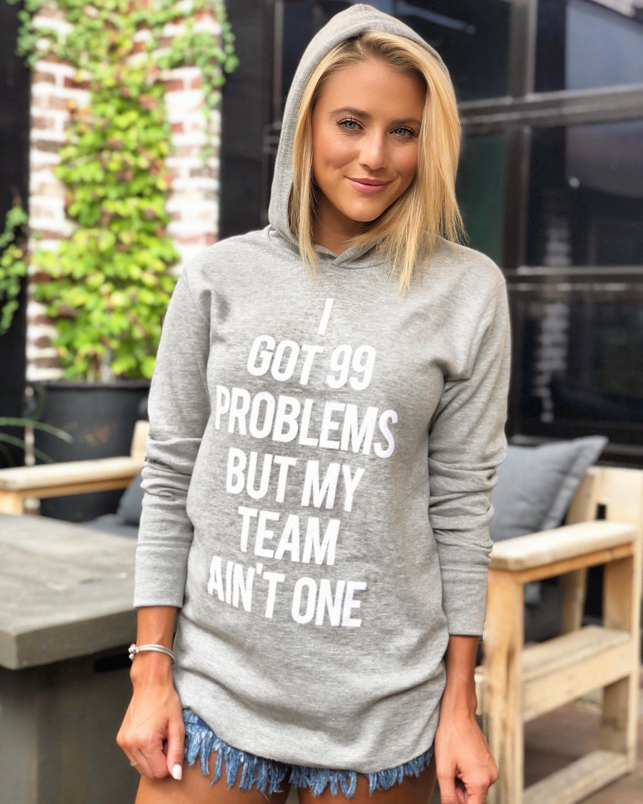 Game Day – I Got 99 Problems But My Team Ain't One – Lightweight Thermal Hoodie