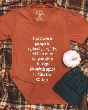 Fall – I'll Have A Pumpkin Spiced Pumpkin – Vintage V-Neck Tee