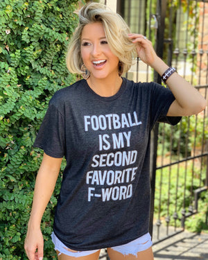 Football – Football Is My Second Favorite F-Word – Basic Tee