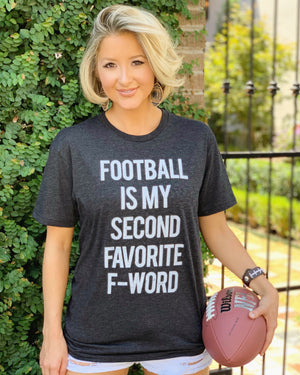 Football Is My Second Favorite F-Word Comfy Basic Tee