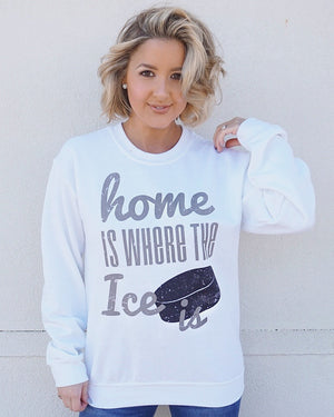 Home Is Where The Ice Is™ Hockey Comfy Sweatshirt
