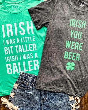 St. Paddy's Day — IRISH You Were Beer Unisex Gray Tee