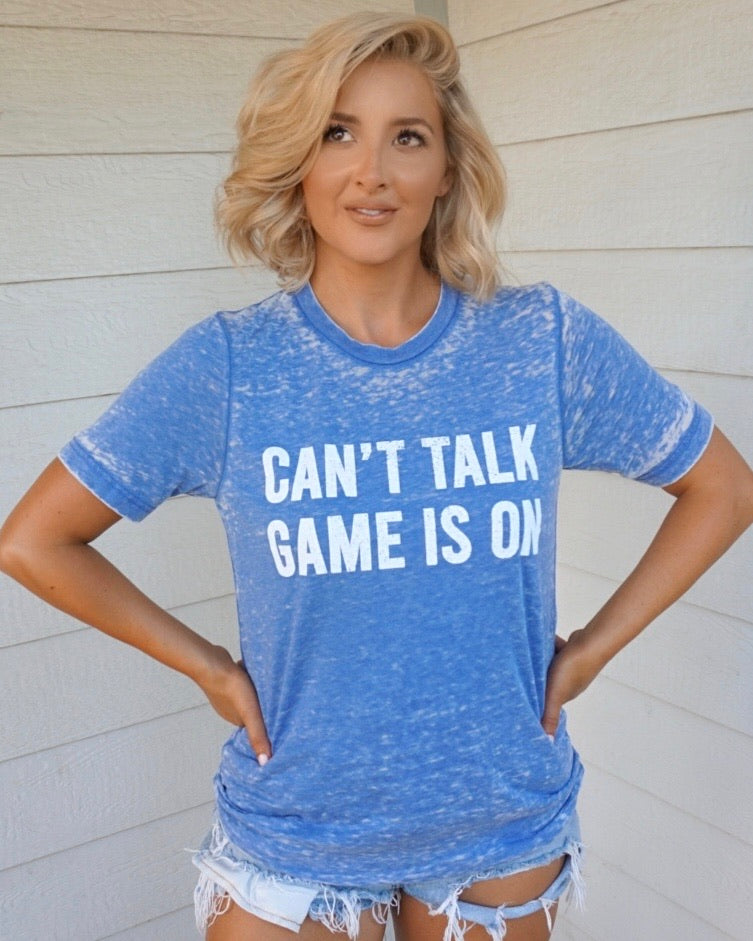 Blue Acid-Dipped Can't Talk Game Is On Tee