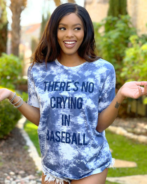 There's No Crying In Baseball Blue Tie-Dye Super Soft Tee