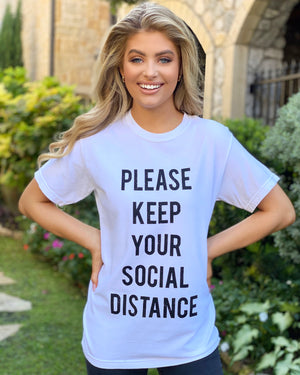 Please Keep Your Social Distance White Basic Tee