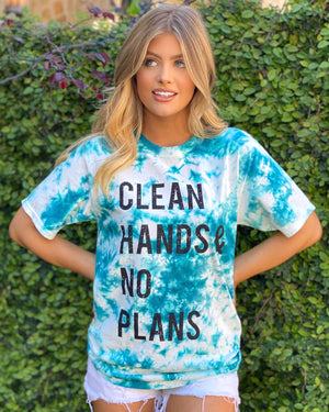 Clean Hands & No Plans Turquoise Tie Dye