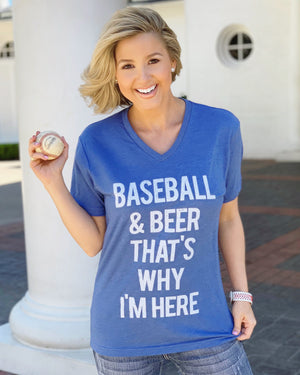 Baseball & Beer That's Why I'm Here Blue V-Neck Tee - Live Love Gameday®