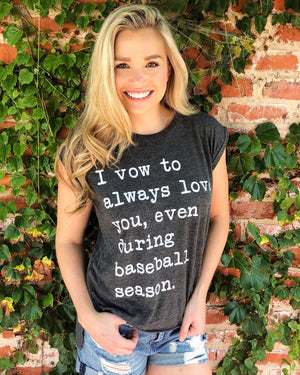 Baseball – I Vow To Always Love You, Even During Baseball Season™