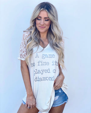 A Game So Fine It's Played On Diamonds Lace-Sleeve Super Soft Top (Ships 4/1)