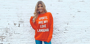 Sports Are My Love Language Super Soft & Comfy Sweatshirt