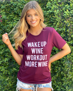 Wake Up Wine Workout More Wine Comfy Tee